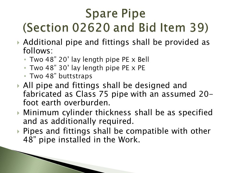 Spare Pipe (Section 02620 and Bid Item 39)