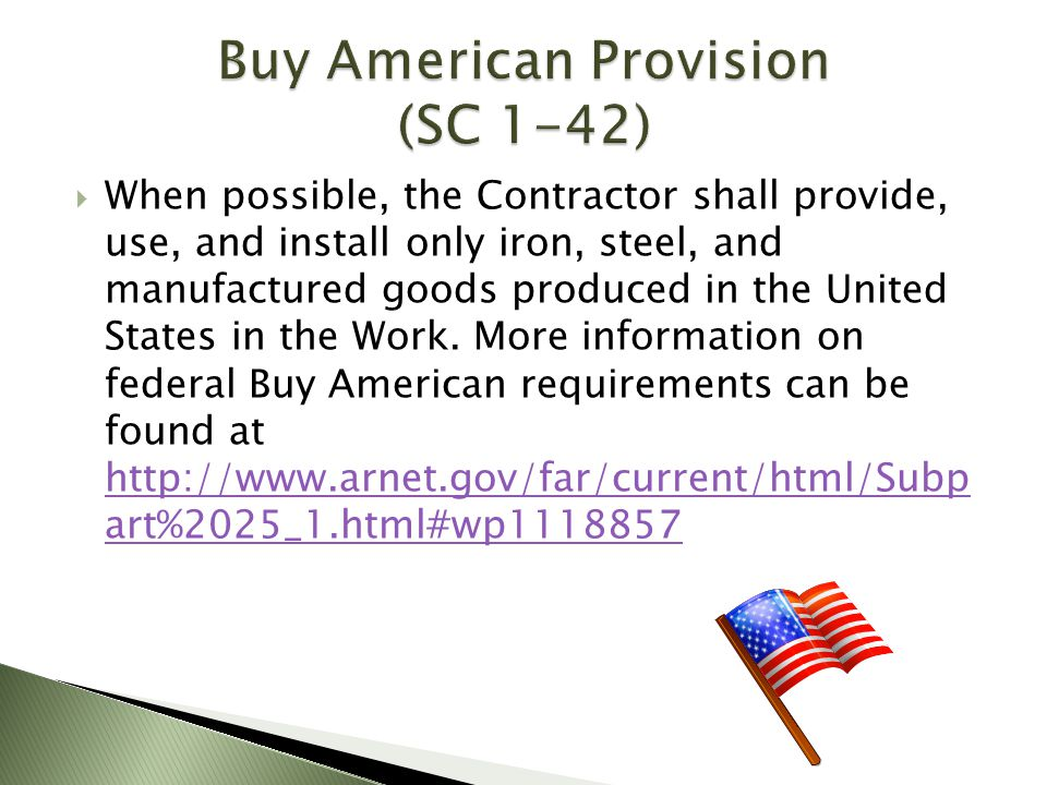 Buy American Provision (SC 1-42)