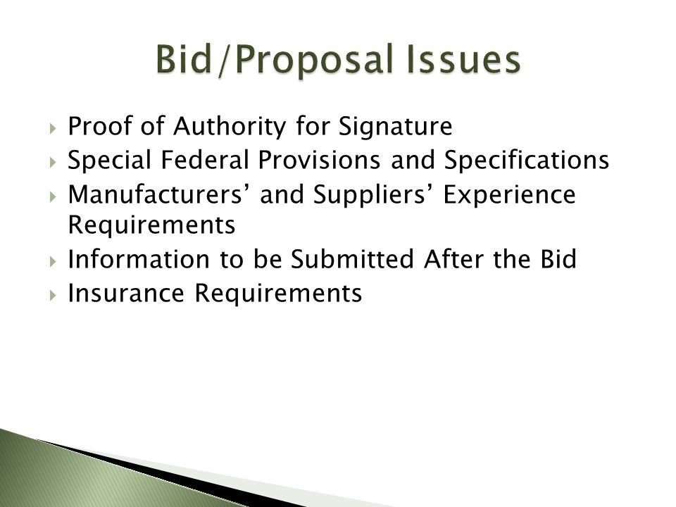 Bid/Proposal Issues Proof of Authority for Signature