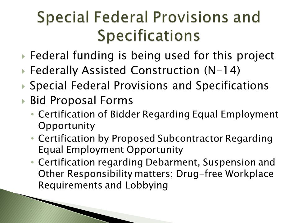 Special Federal Provisions and Specifications