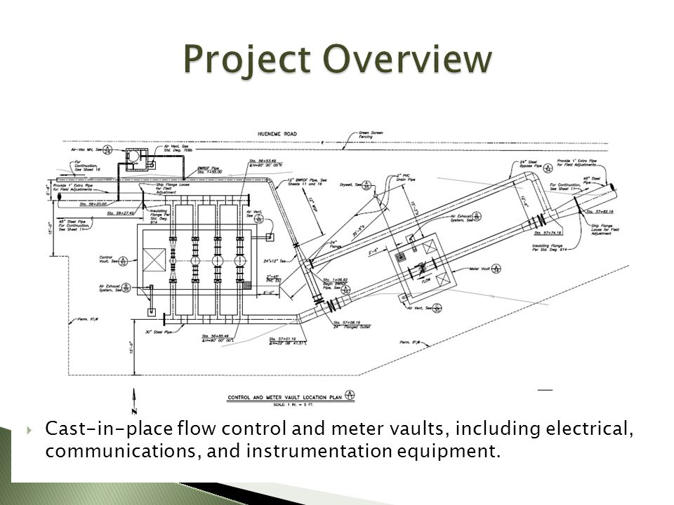 Project Overview Cast-in-place flow control and meter vaults, including electrical, communications, and instrumentation equipment.
