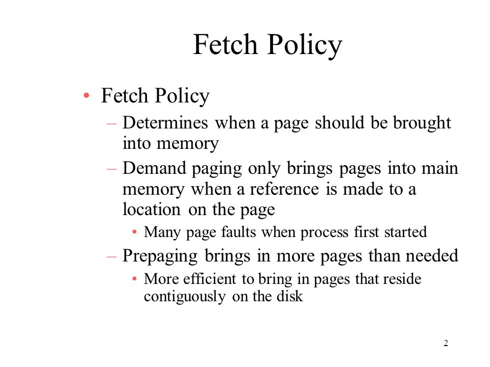Fetch Policy Fetch Policy