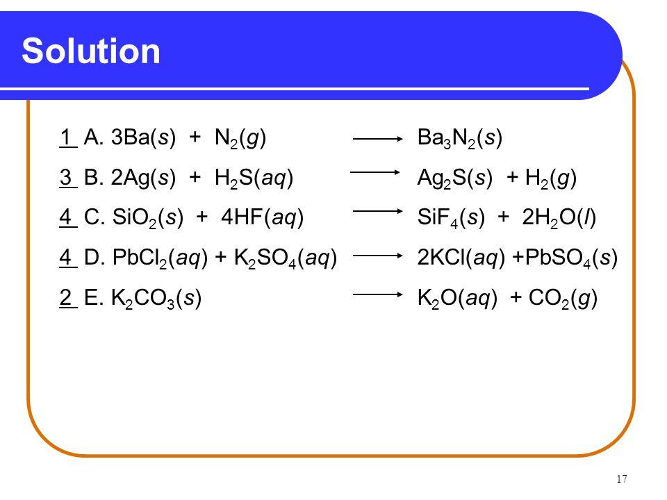 Solution 1 A. 3Ba(s) + N2(g) Ba3N2(s)