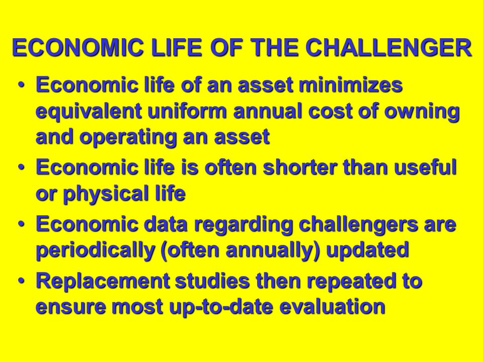 ECONOMIC LIFE OF THE CHALLENGER