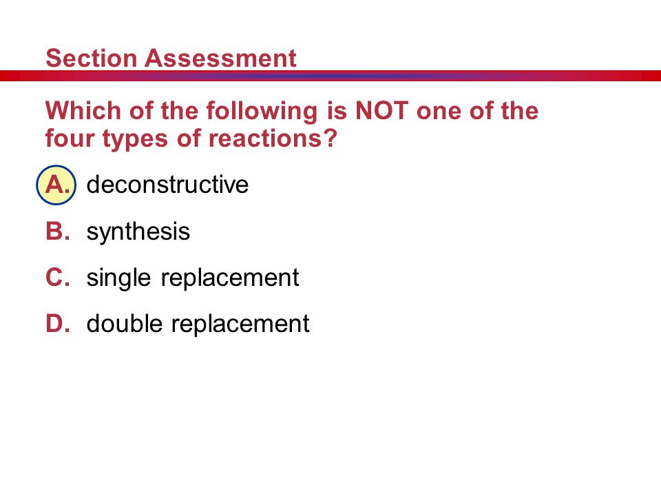 A B C D Section Assessment