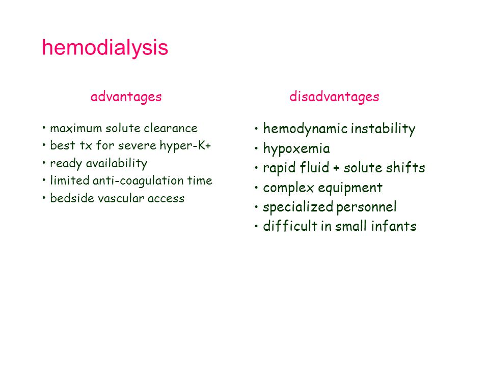 hemodialysis advantages disadvantages hemodynamic instability