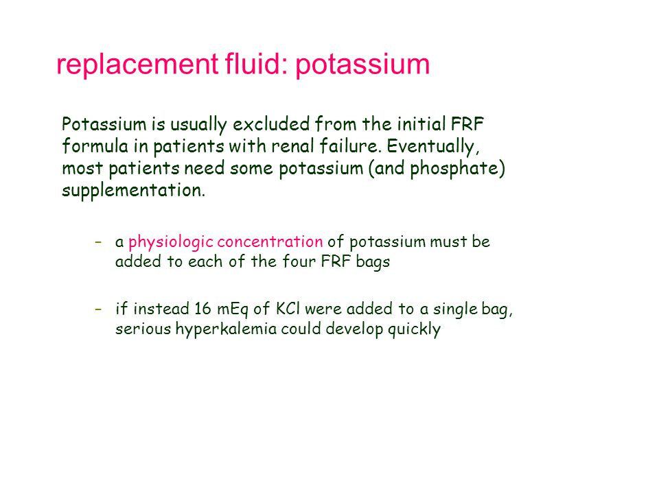 replacement fluid: potassium