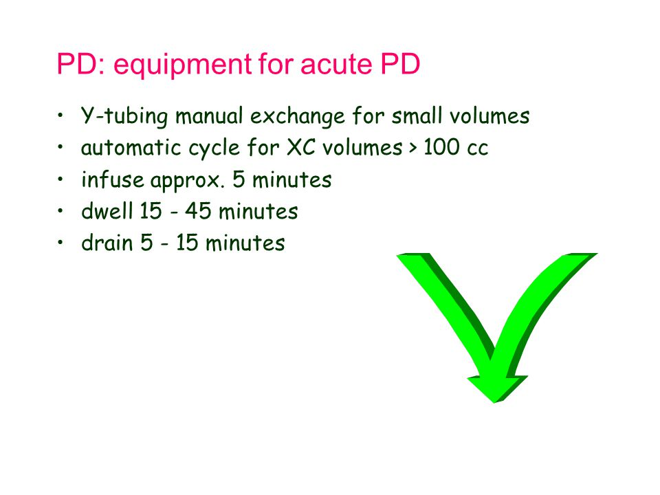 PD: equipment for acute PD