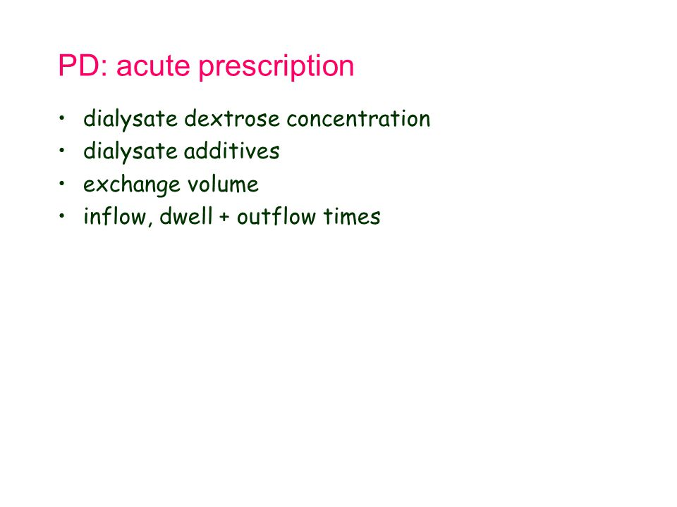 PD: acute prescription