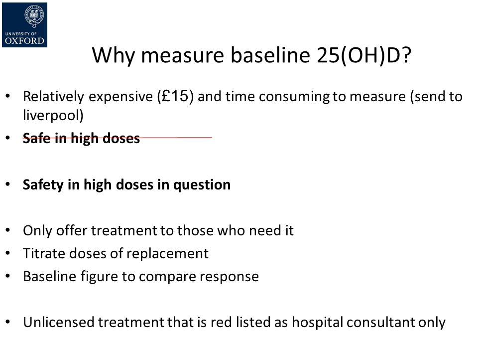 Why measure baseline 25(OH)D