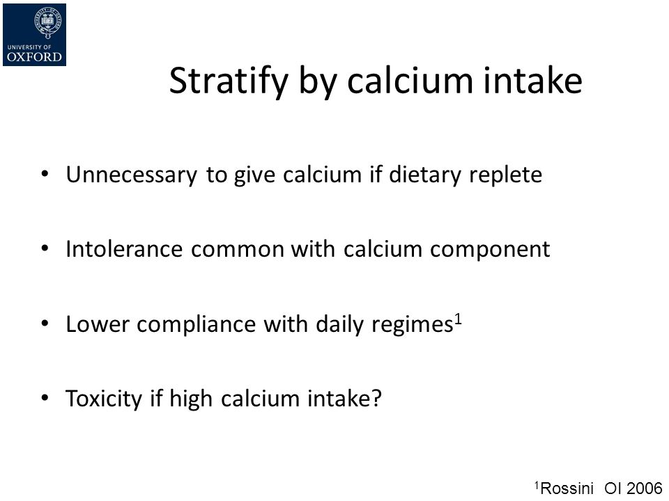 Stratify by calcium intake