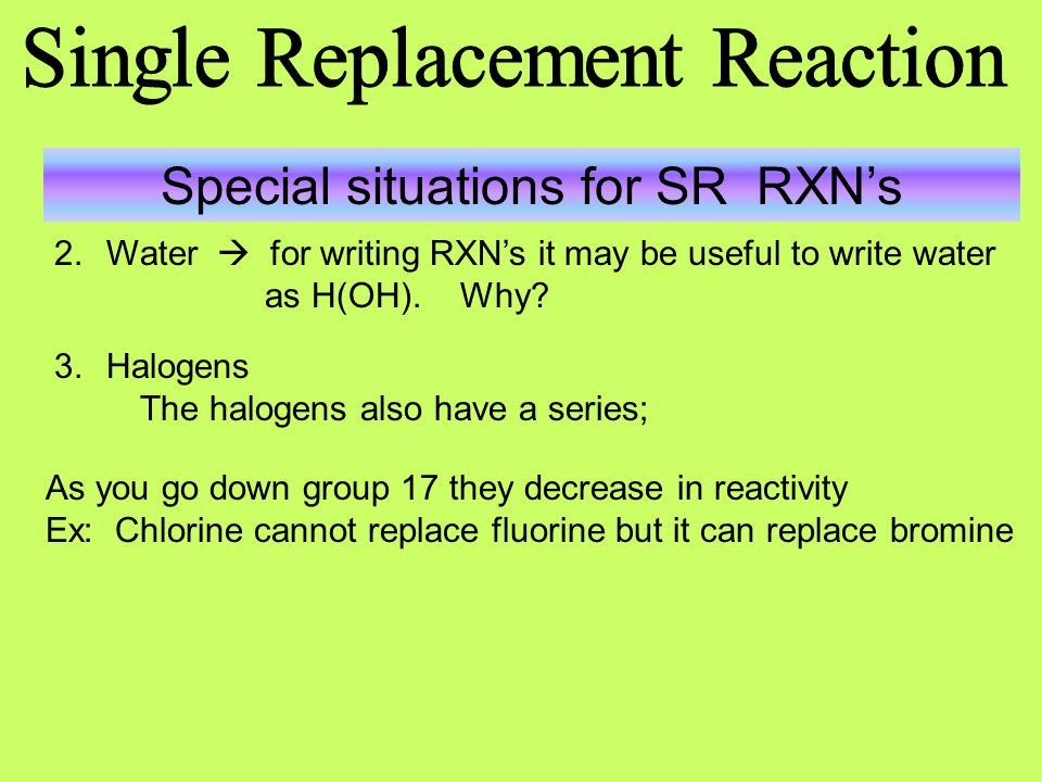 Special situations for SR RXN's