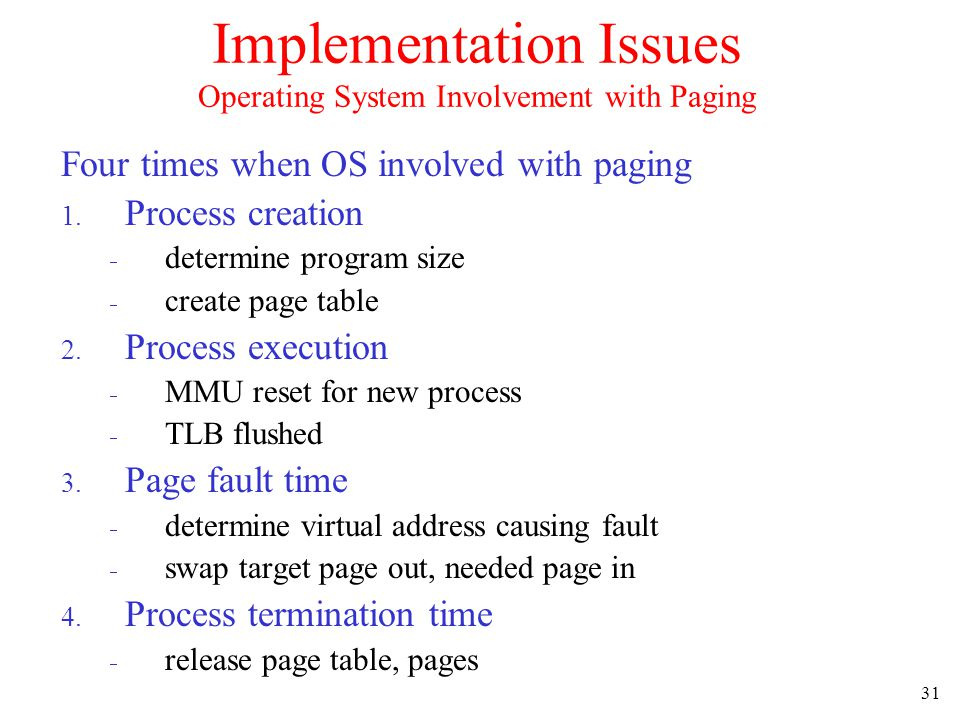 Implementation Issues Operating System Involvement with Paging