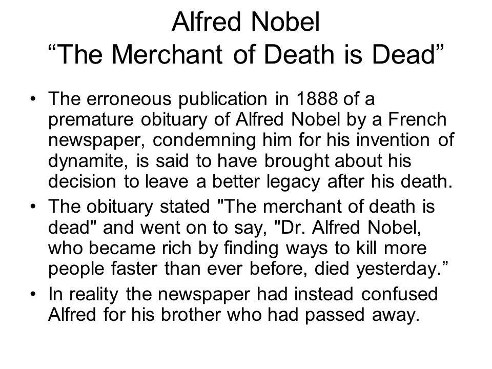 Alfred Nobel The Merchant of Death is Dead