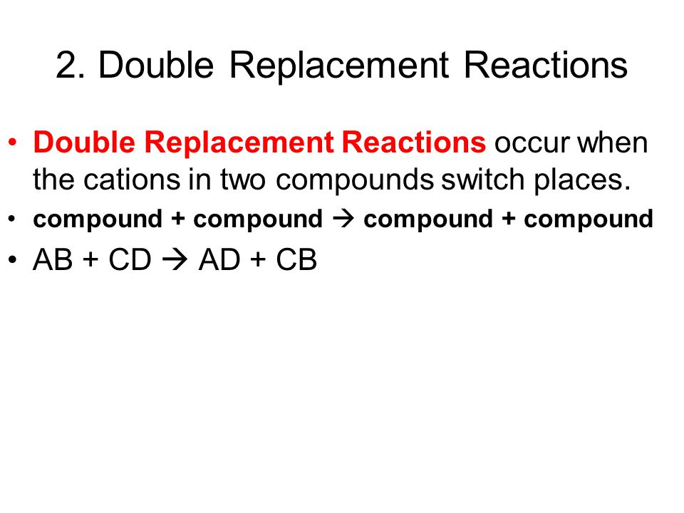 2. Double Replacement Reactions