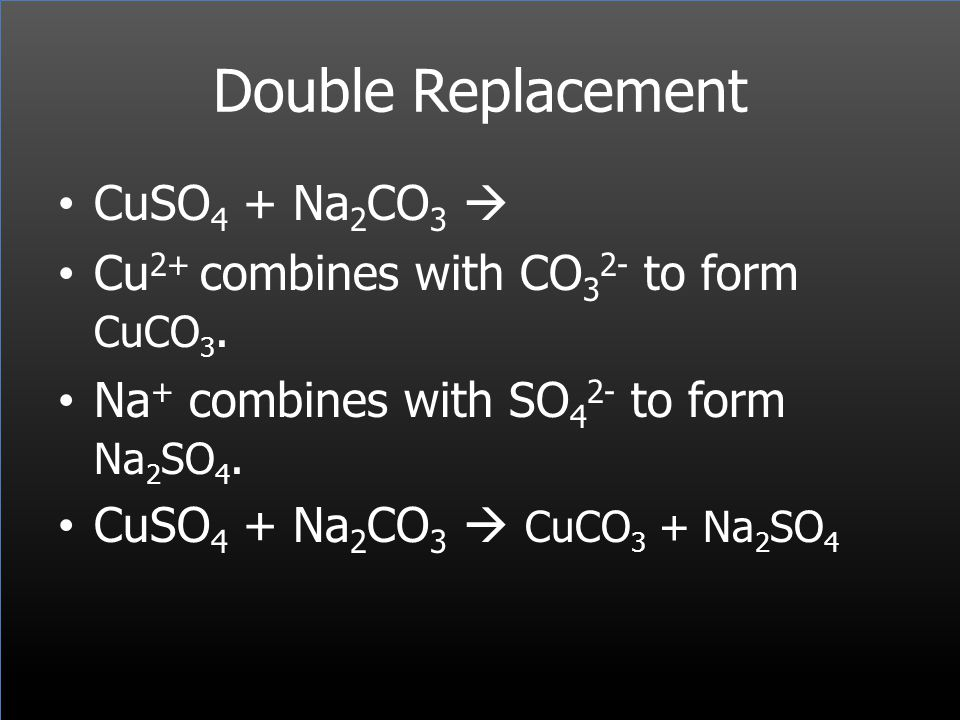 Double Replacement CuSO4 + Na2CO3 