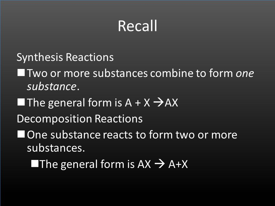 Recall Synthesis Reactions