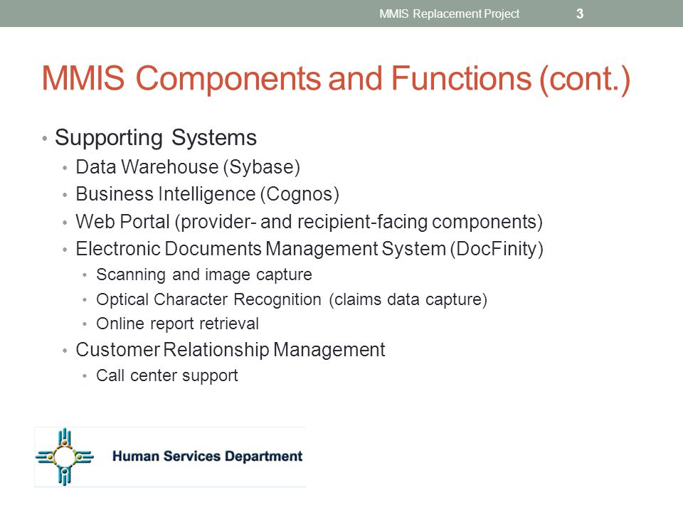 MMIS Components and Functions (cont.)