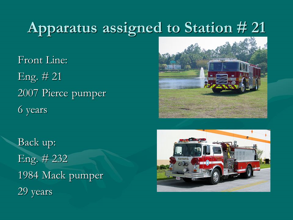 Apparatus assigned to Station # 21