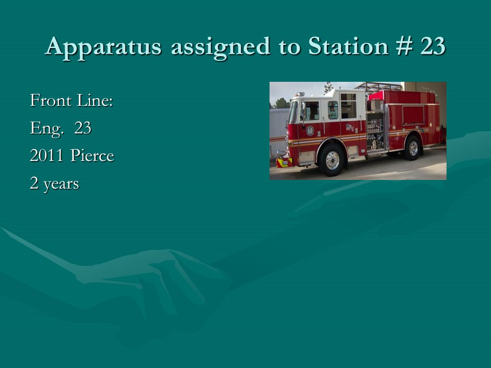 Apparatus assigned to Station # 23