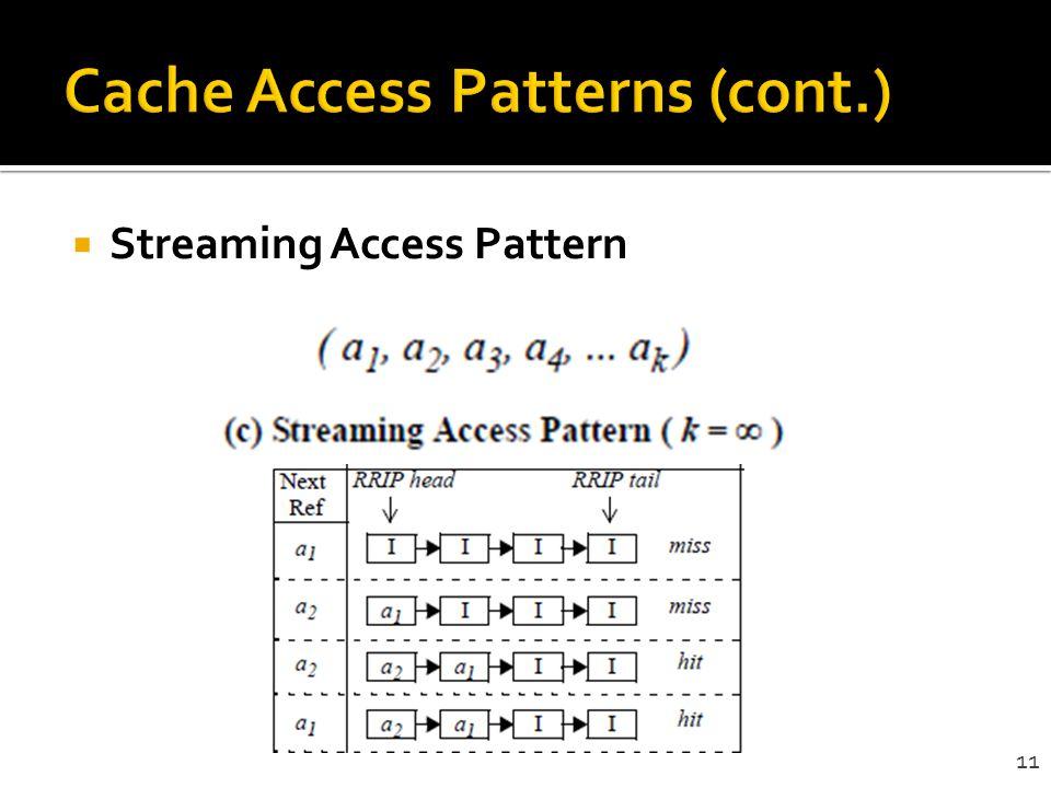 Cache Access Patterns (cont.)
