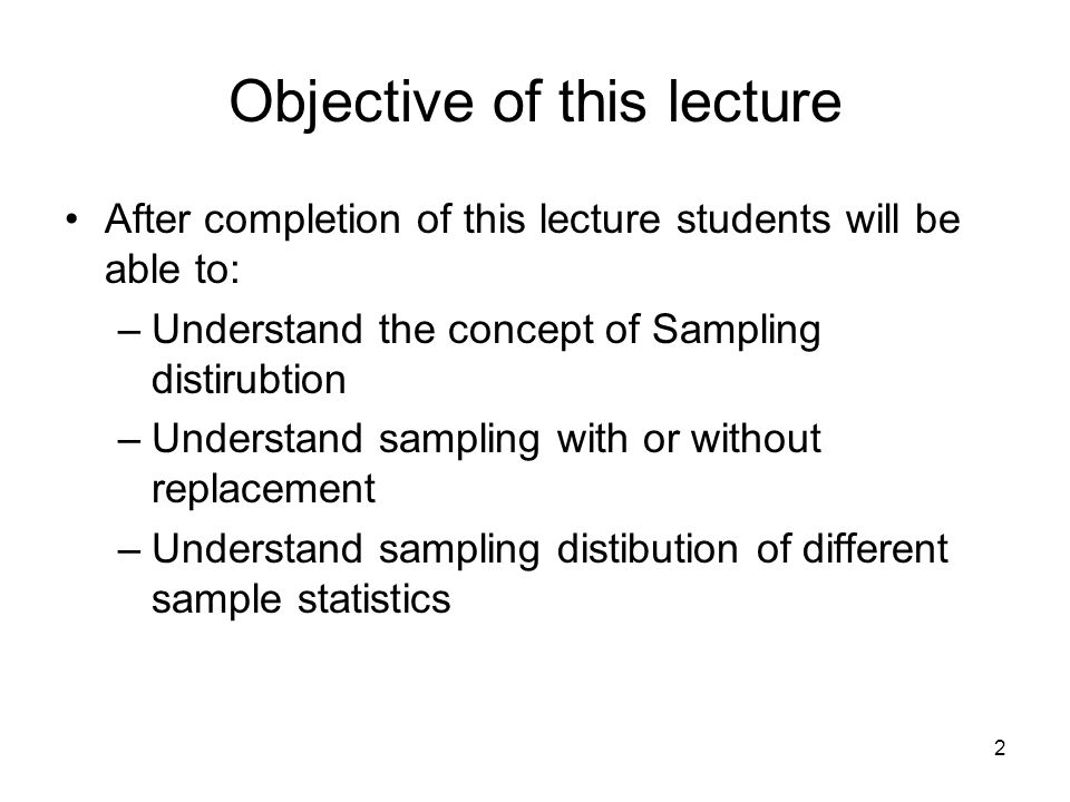 Objective of this lecture