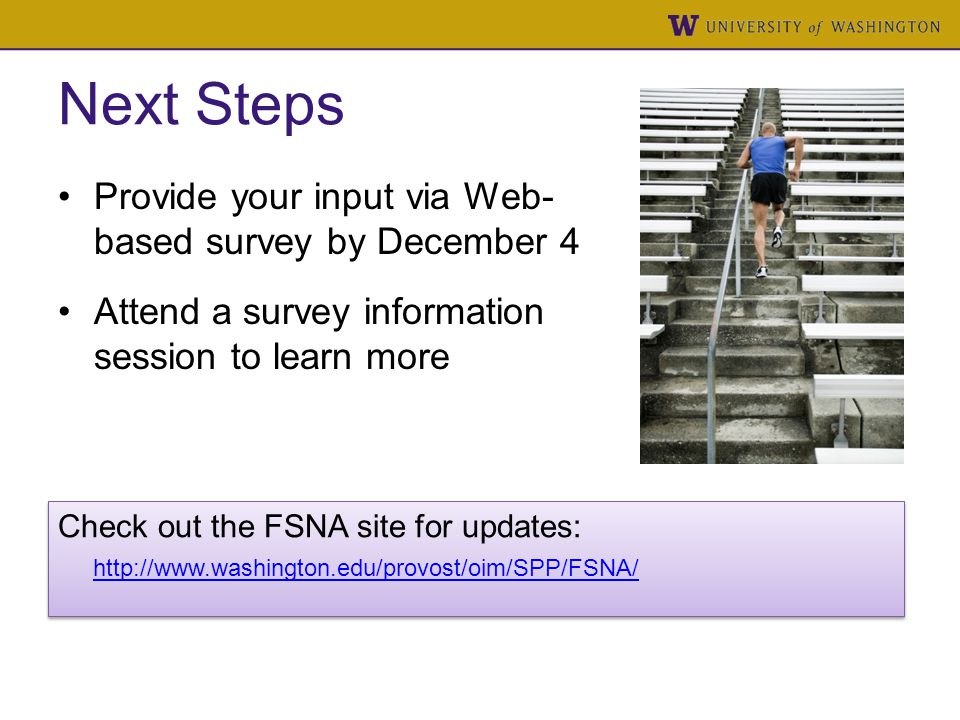 Next Steps Provide your input via Web- based survey by December 4