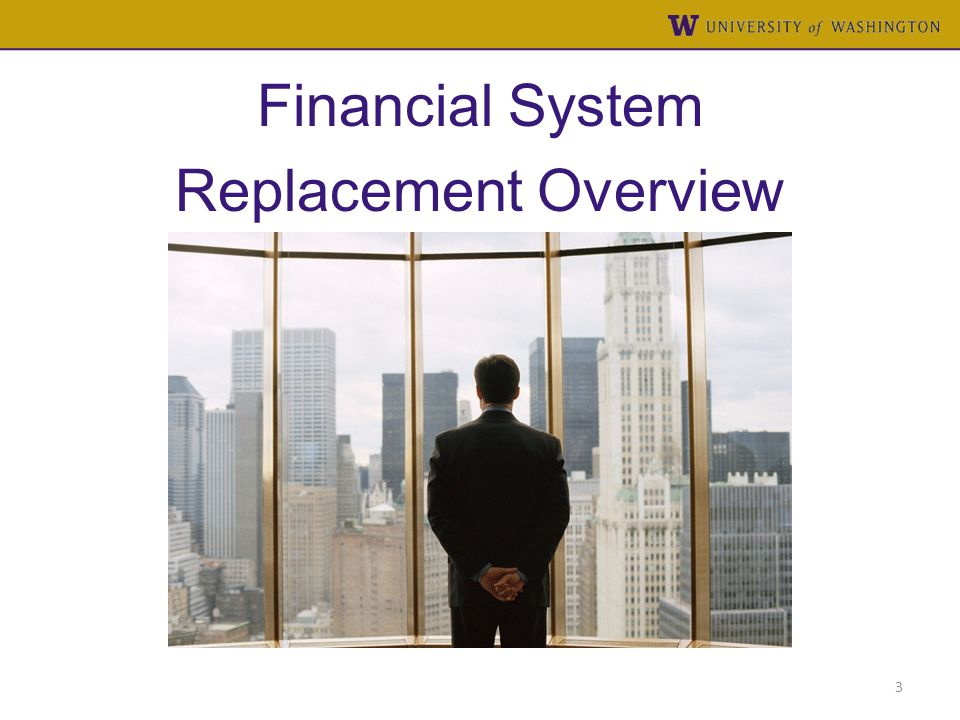 Financial System Replacement Overview