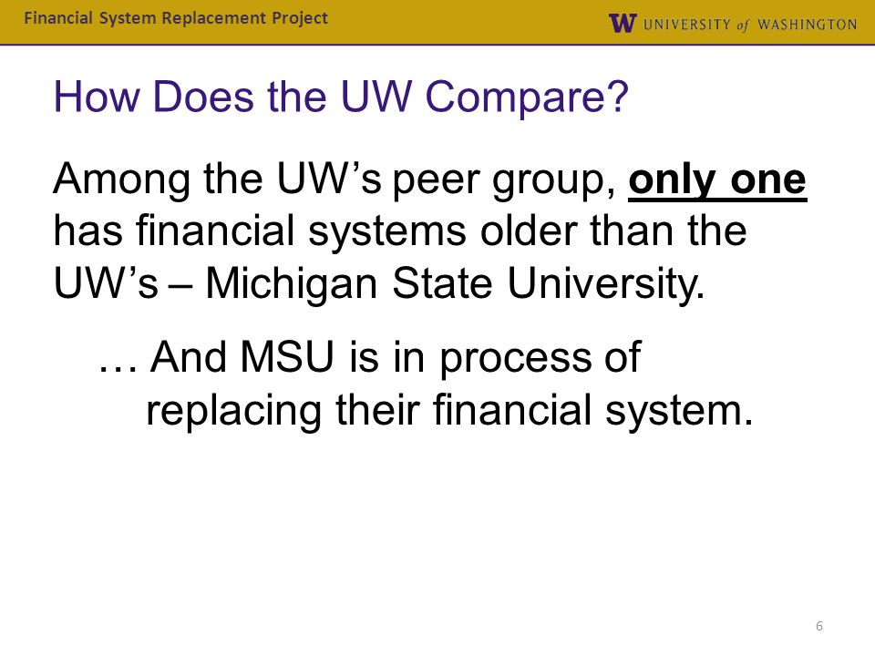 … And MSU is in process of replacing their financial system.