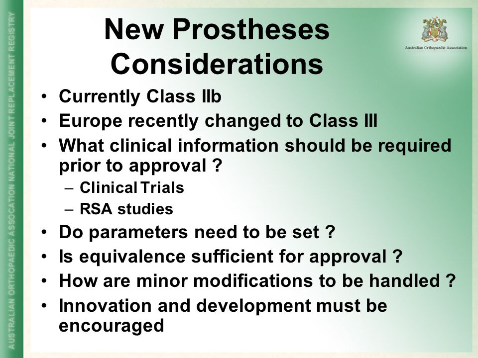 New Prostheses Considerations