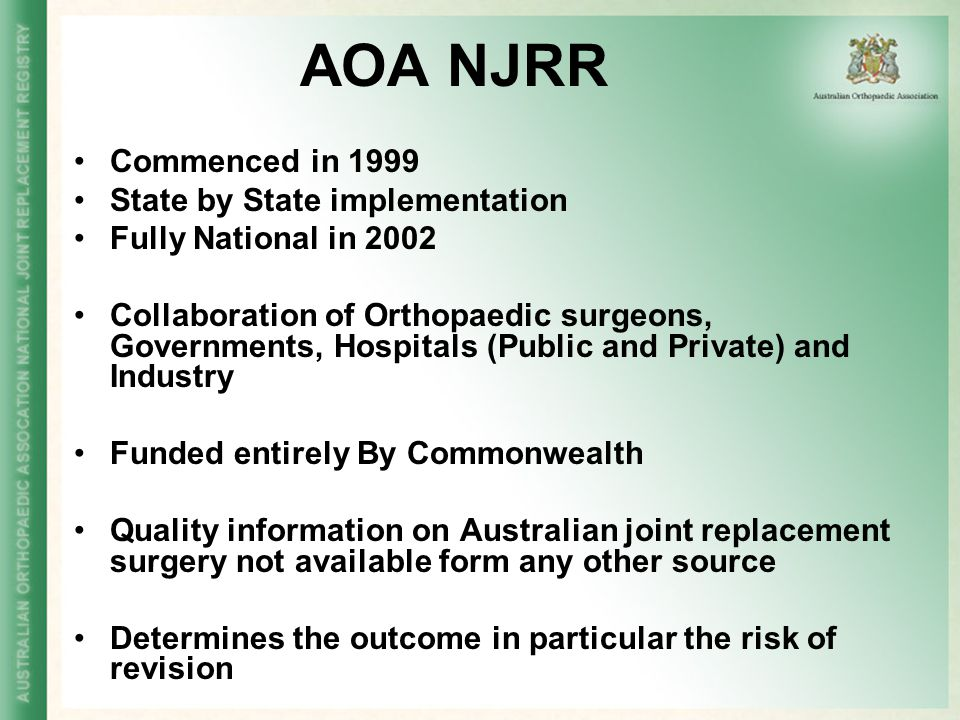 AOA NJRR Commenced in 1999 State by State implementation