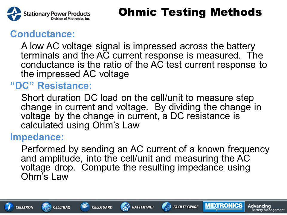 Ohmic Testing Methods Conductance: