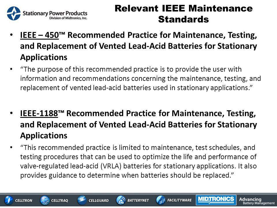 Relevant IEEE Maintenance Standards