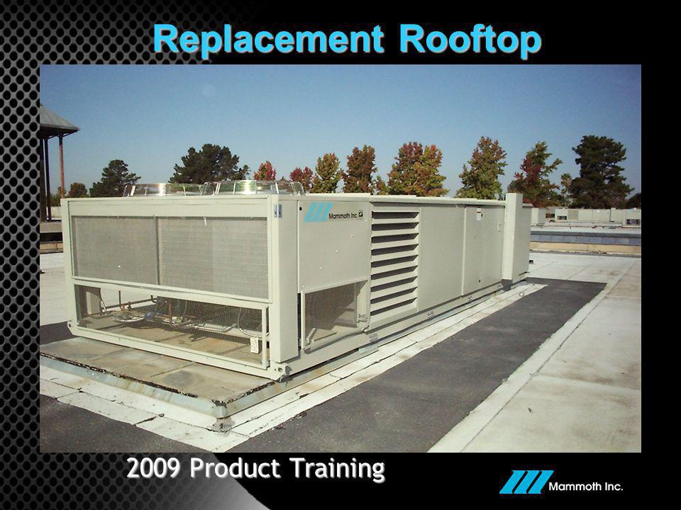 Replacement Rooftop 2009 Product Training