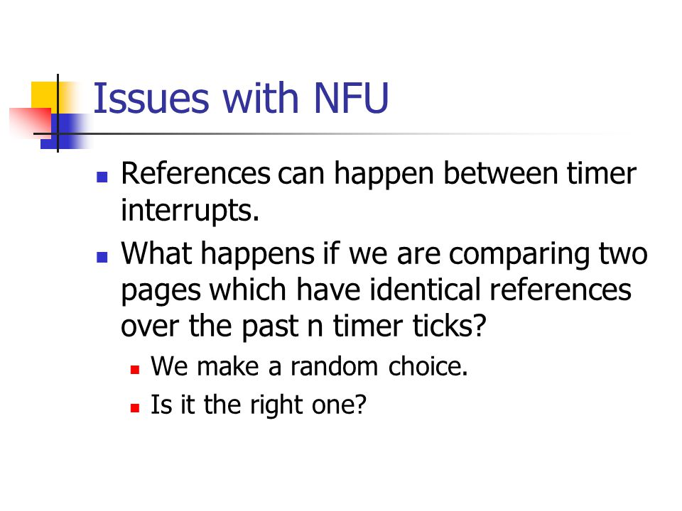 Issues with NFU References can happen between timer interrupts.