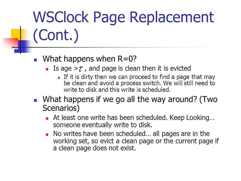 WSClock Page Replacement (Cont.)