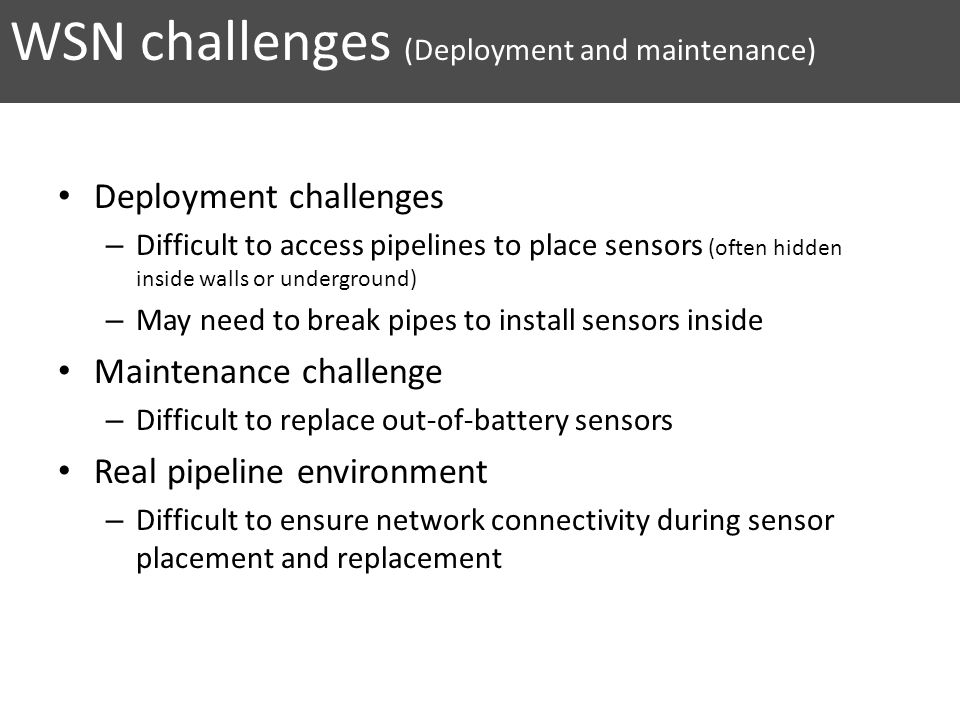 WSN challenges (Deployment and maintenance)