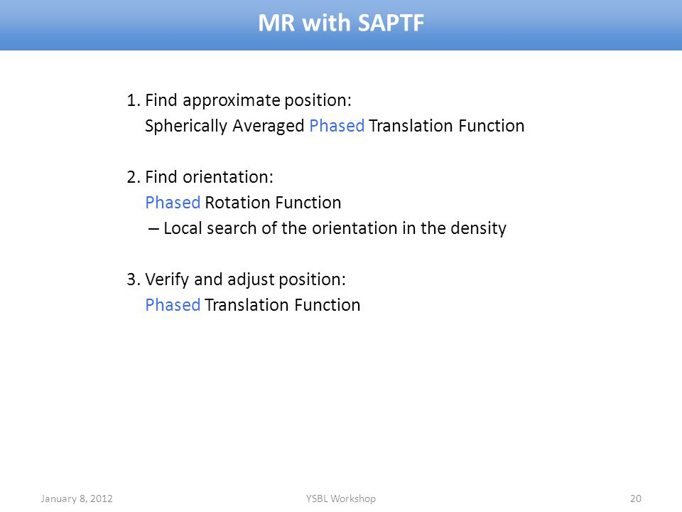 MR with SAPTF 1. Find approximate position: