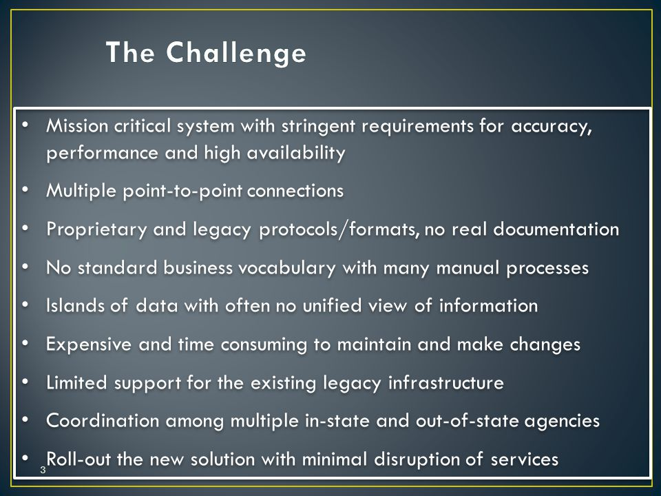 The Challenge Mission critical system with stringent requirements for accuracy, performance and high availability.