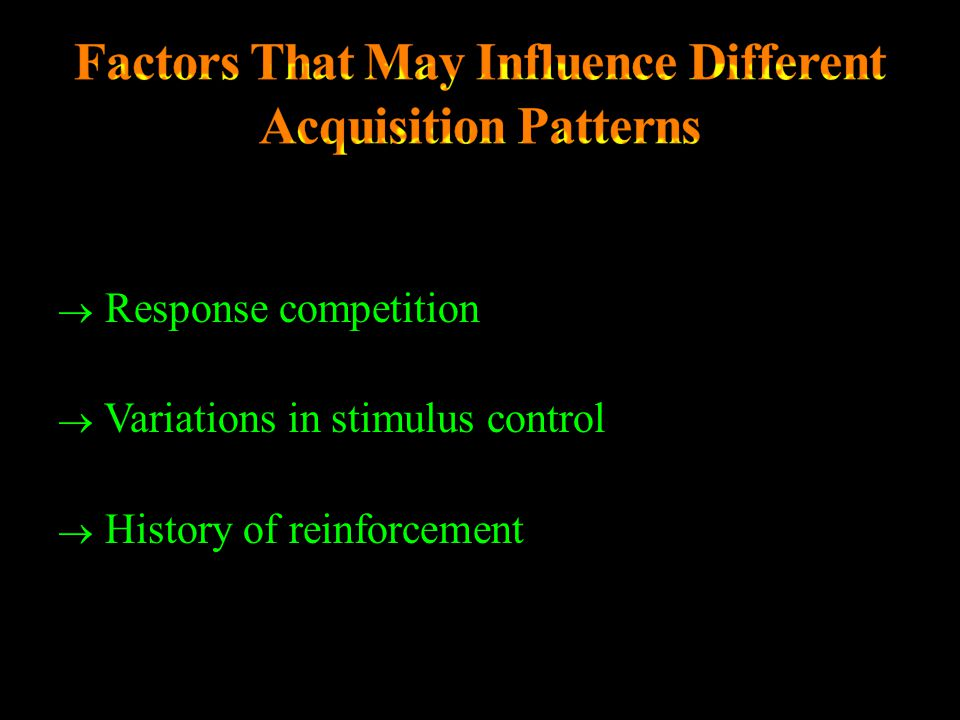 Factors That May Influence Different Acquisition Patterns