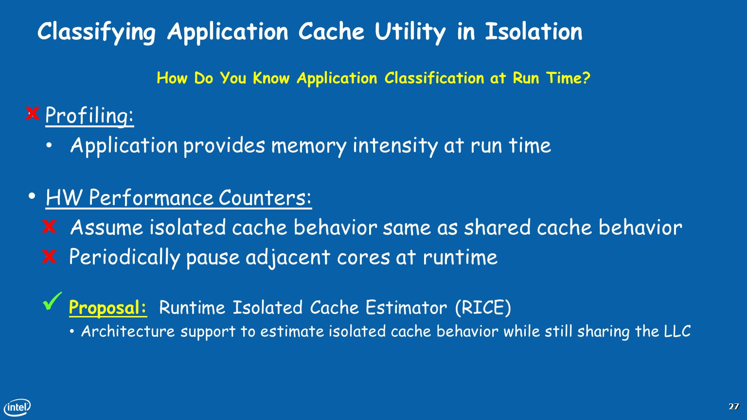 Classifying Application Cache Utility in Isolation