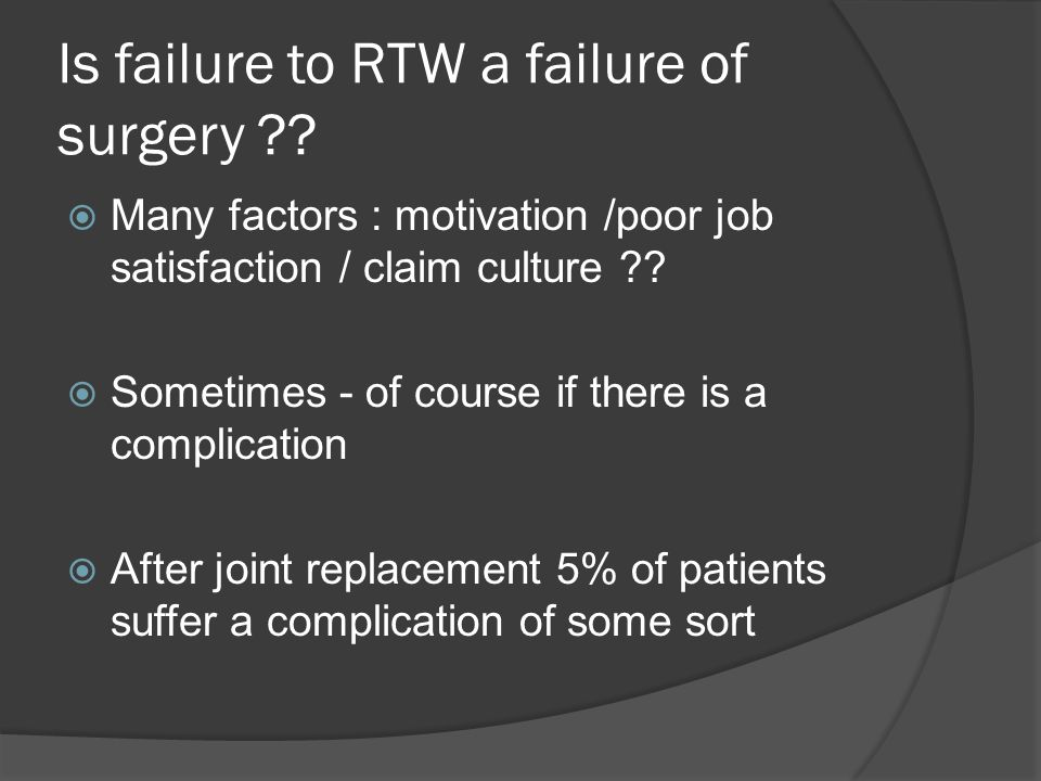 Is failure to RTW a failure of surgery