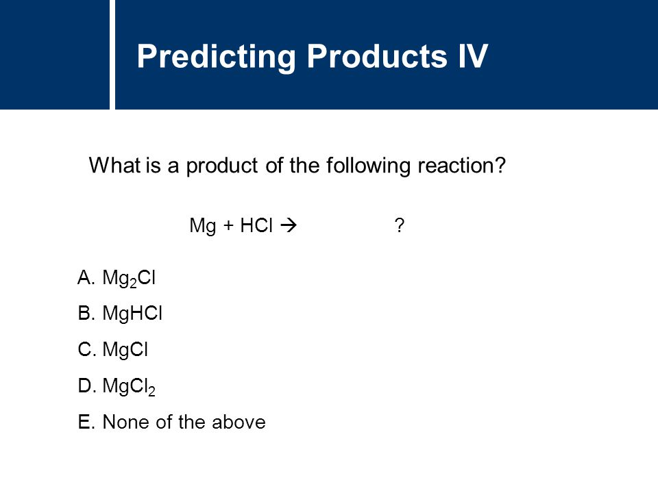 Predicting Products IV
