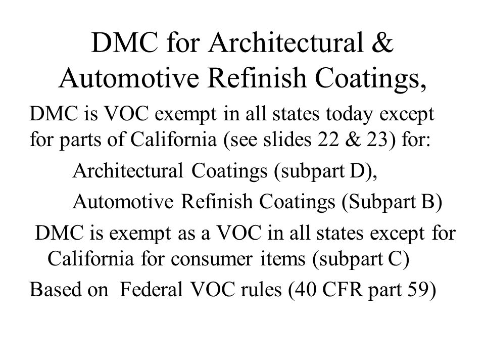 DMC for Architectural & Automotive Refinish Coatings,
