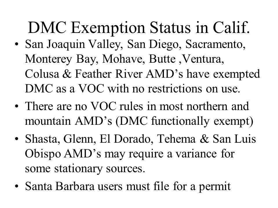DMC Exemption Status in Calif.