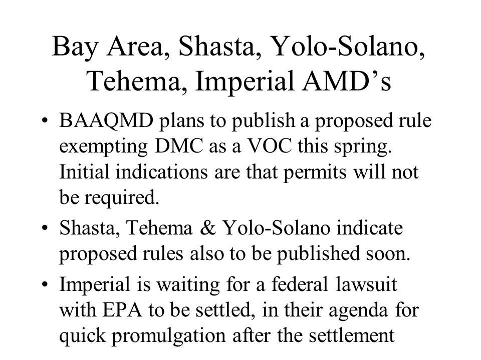 Bay Area, Shasta, Yolo-Solano, Tehema, Imperial AMD's