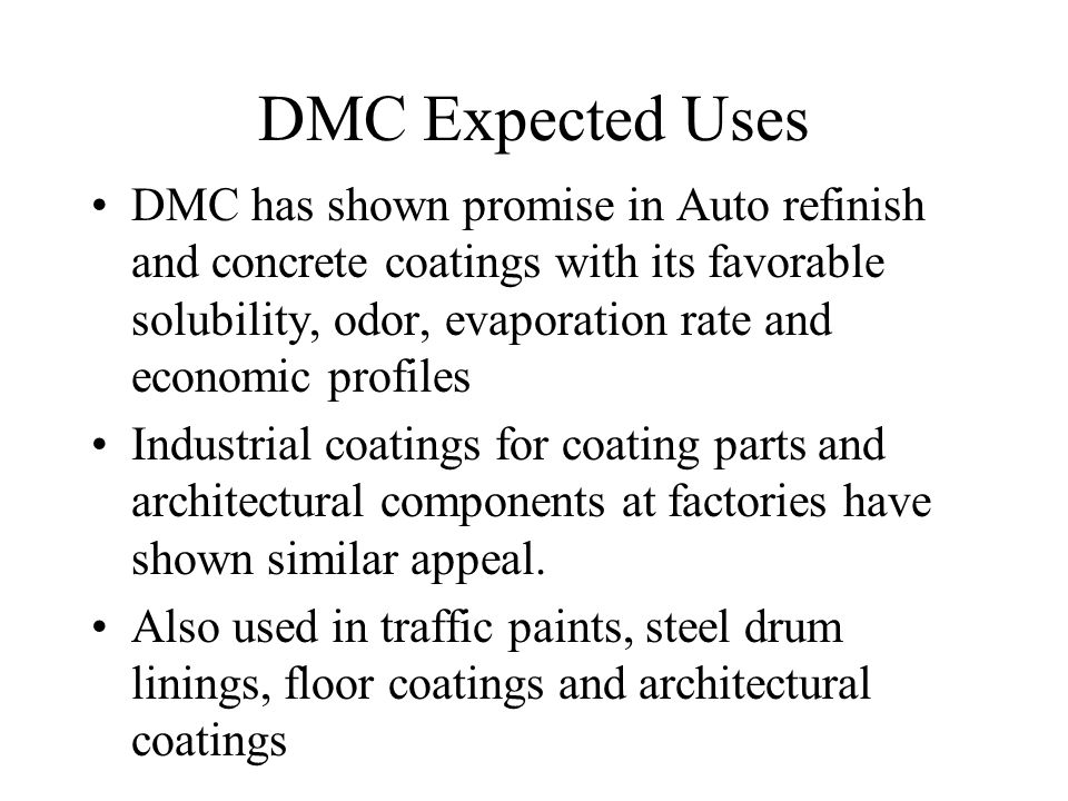 DMC Expected Uses