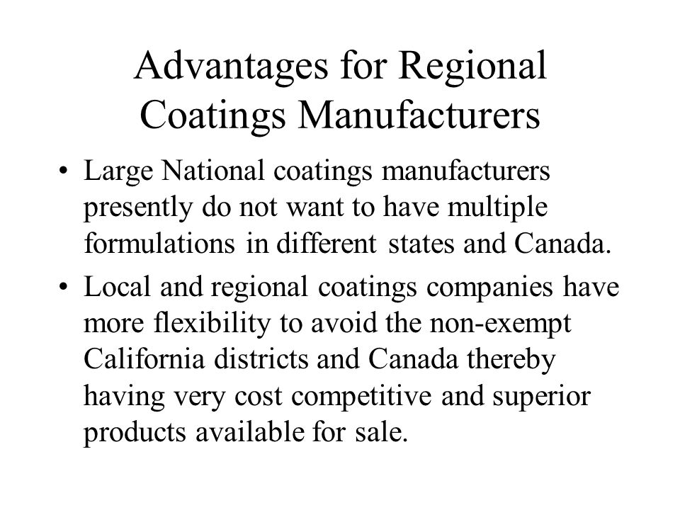 Advantages for Regional Coatings Manufacturers