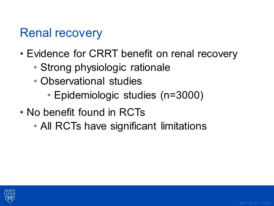 Renal recovery Evidence for CRRT benefit on renal recovery