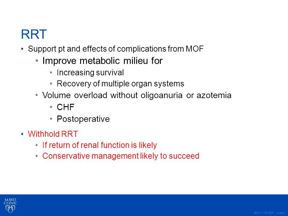 RRT Improve metabolic milieu for